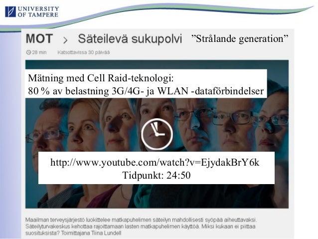 http://www.youtube.com/watch?v=EjydakBrY6k Tidpunkt: 24:50 Mätning med Cell Raid-teknologi: 80 % av belastning 3G/4G- ja W...