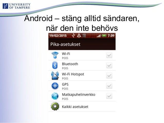 Android – stäng alltid sändaren, när den inte behövs