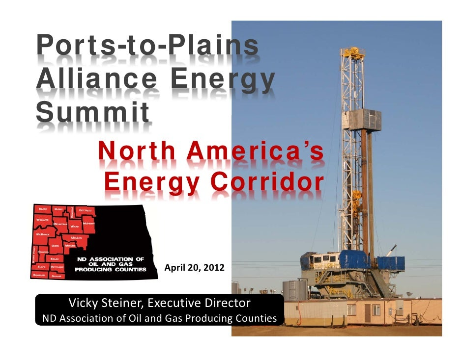 Ports-to-PlainsAlliance EnergySummit           North America's           Energy Corridor                        April20,...