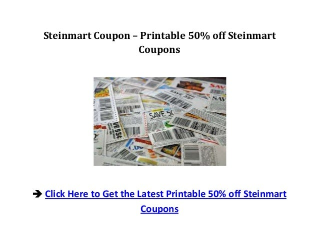 image about Steinmart Printable Coupons titled Steinmart Coupon Printable 50% off Steinmart Discount codes