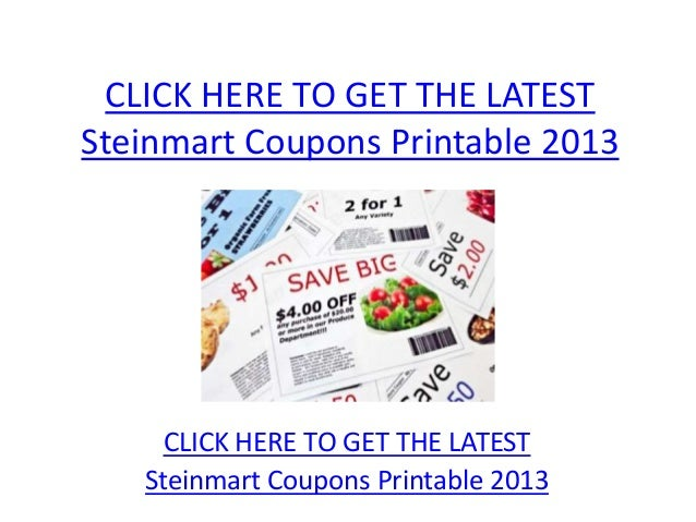 graphic regarding Steinmart Printable Coupons titled Steinmart Coupon codes Printable 2013 - Steinmart Coupon codes