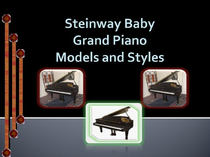 Grand Piano Models and Styles