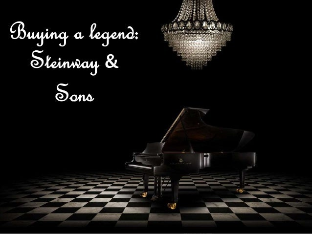 Steinway Sons Buying a Legend D Case Study Help - Case Solution & Analysis