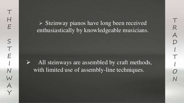 marketing analysis report on steinway sons Steinway and sons- case study - download as word doc (doc), pdf file (pdf), text file (txt) or read online steinway and sons- case study.