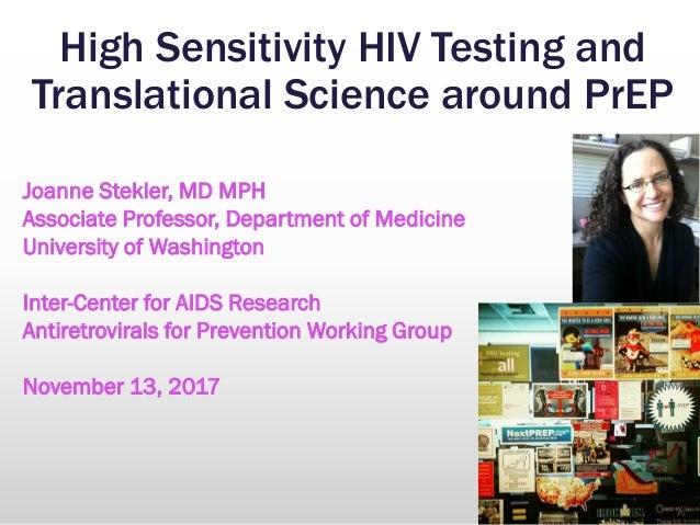 High Sensitivity HIV Testing and Translational Science around PrEP