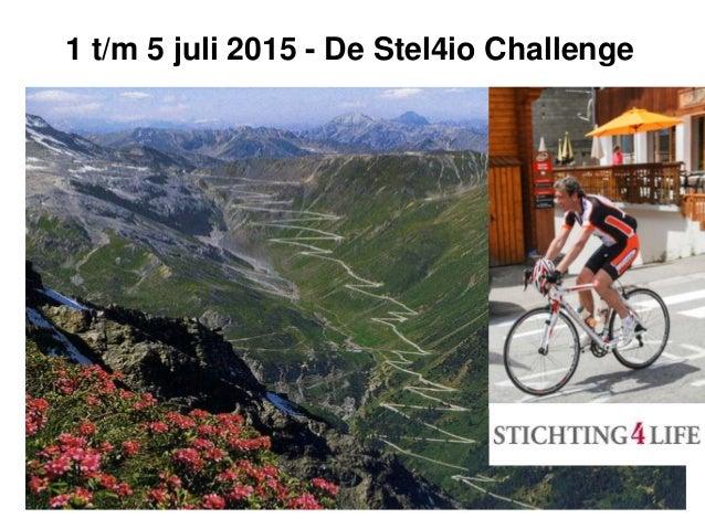1 t/m 5 juli 2015 - De Stel4io Challenge
