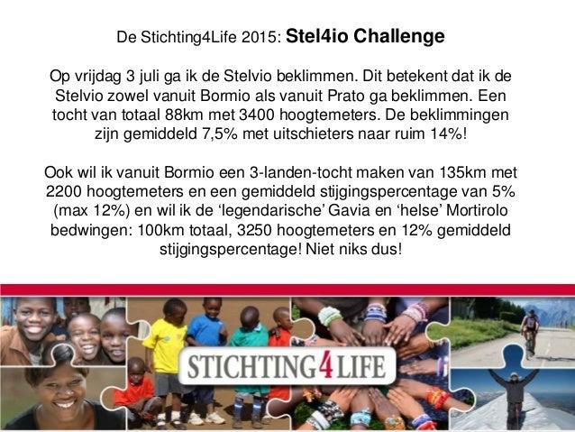 Stel4io challenge juli 2015 jurgen Slide 2