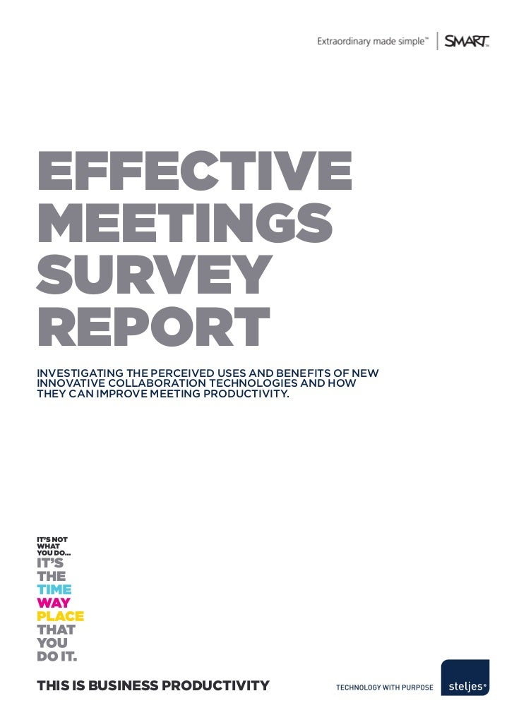 effectiveMeetingssURveYRePORtInvestIgatIng the perceIved uses and benefIts of newInnovatIve collaboratIon technologIes and...