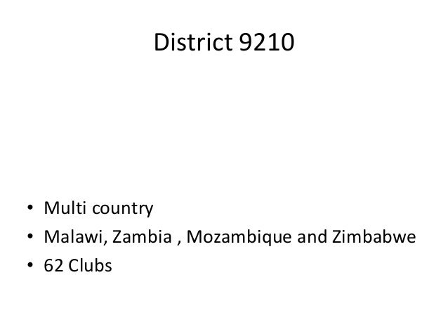Stella district 9210    state of the district Slide 2