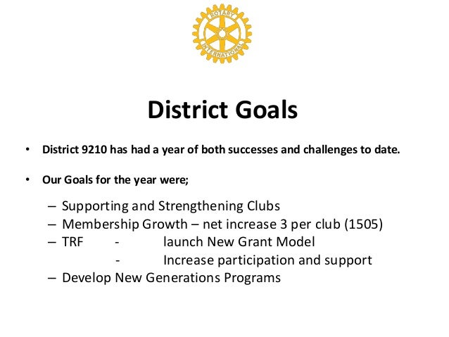Stella district 9210    state of the district Slide 3