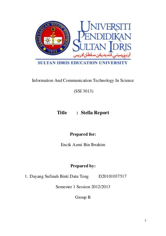 Information And Communication Technology In Science                         (SSI 3013)                Title      : Stella ...