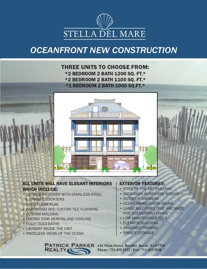 STELLA DEL MARE   OCEANFRONT NEW CONSTRUCTION                   THREE UNITS TO CHOOSE FROM:                    *2 BEDROOM ...