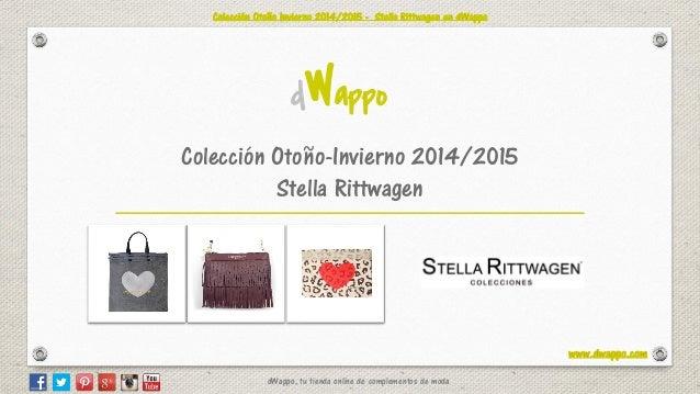 dWappo, tu tienda online de complementos de moda  Colección Otoño-Invierno 2014/2015 Stella Rittwagen  dWappo