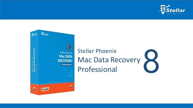 Stellar Phoenix Mac Data Recovery Professional 8