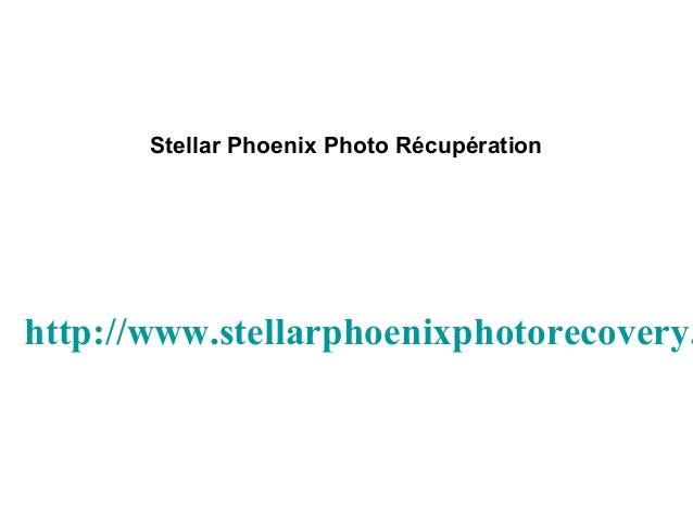 Stellar Phoenix Photo Récupération http://www.stellarphoenixphotorecovery.