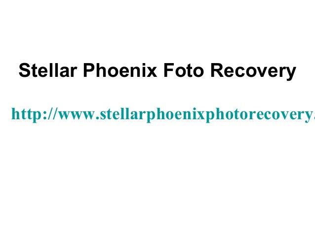 Stellar Phoenix Foto Recovery http://www.stellarphoenixphotorecovery.