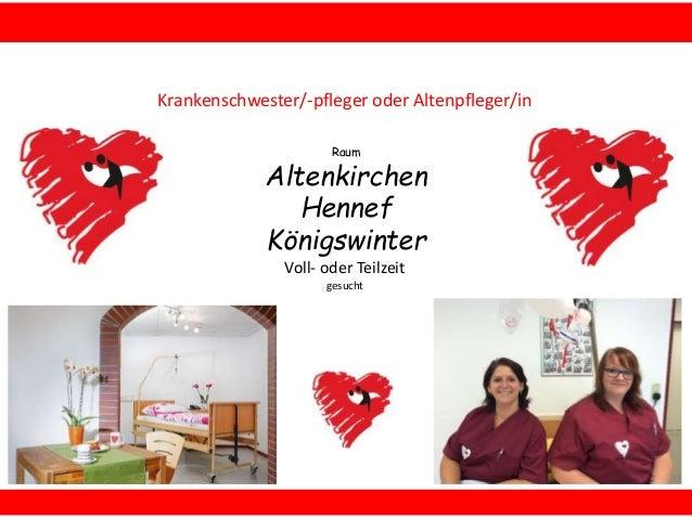 Raum Altenkirchen Hennef Königswinter Krankenschwester/-pfleger oder Altenpfleger/in Voll- oder Teilzeit gesucht