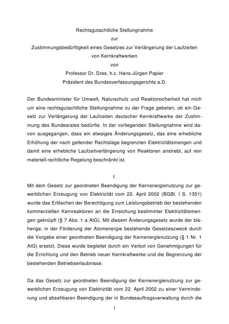 Rechtsgutachtliche Stellungnahme                                       zur  Zustimmungsbedürftigkeit eines Gesetzes zur Ve...