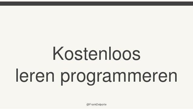 Kostenloos leren programmeren @FrankDelporte