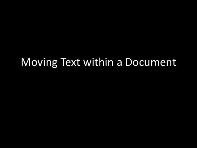 Moving Text within a Document