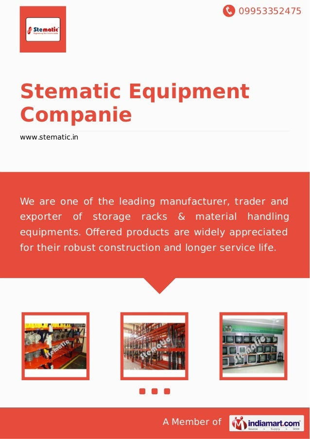 09953352475 A Member of Stematic Equipment Companie www.stematic.in We are one of the leading manufacturer, trader and exp...