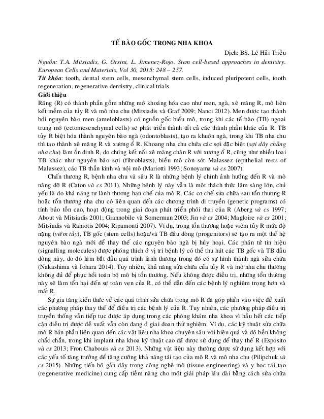TEÁ BAØO GOÁC TRONG NHA KHOA Dòch: BS. Leâ Haûi Trieàu Nguoàn: T.A. Mitsiadis, G. Orsini, L. Jimenez-Rojo. Stem cell-based...