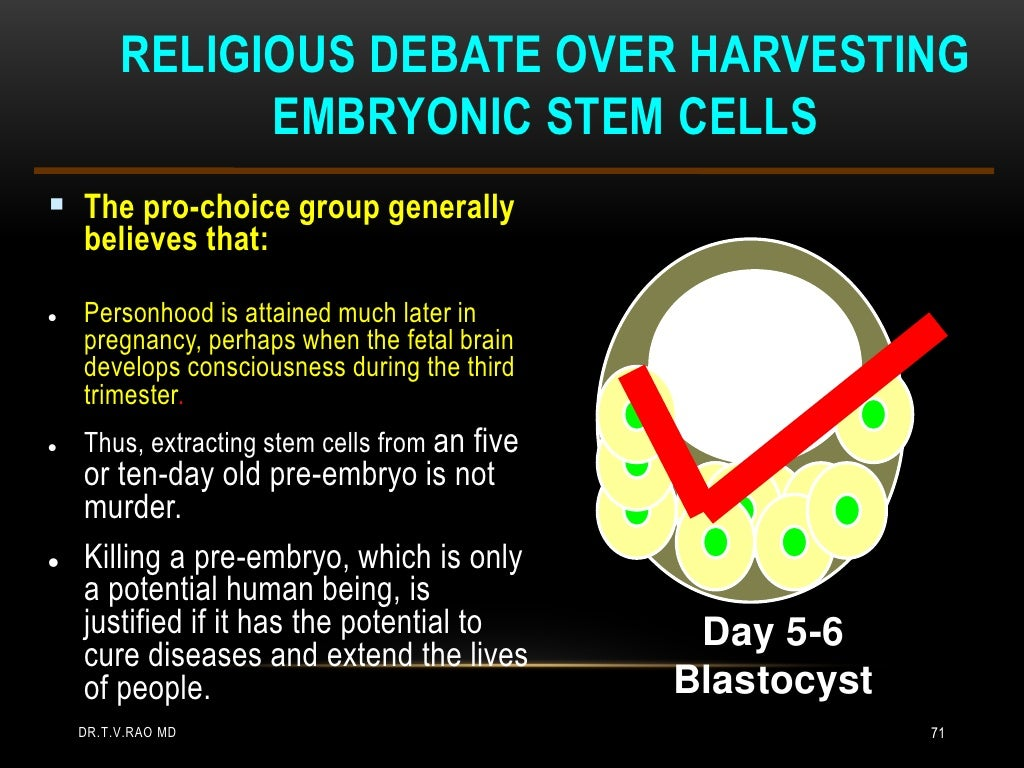 the debate concerning embryonic stem cell research That is exactly the debate that currently rages regarding stem cell research  if embryonic stem cell research is based on the usage of embryonic tissue already conceived in the womb of a human then absolutely it is a matter of moral ethics and murder however, if it is pre-emryonic, meaning the seed of a man extracted and the egg of a woman.