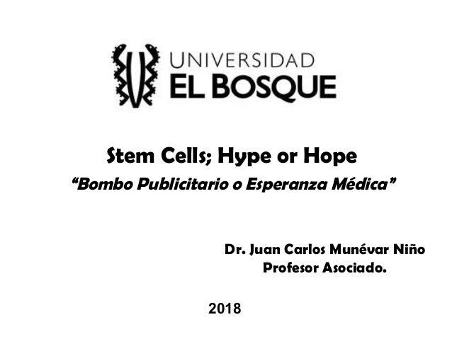 """Células Madre """"Bombo Publicitario o Esperanza Médica"""" Slide 2"""