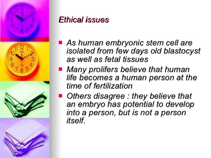the ethical implications of embryonic stem Chapter 4: ethical issues in human stem cell research 45 ethical issues relating to the sources  use of embryonic stem and embryonic germ cells 57 ethical issues in adopting federal oversight and review policies for embryonic stem and embryonic germ cell research 61 summary 61 notes 62 references 62 chapter 5: conclusions and recommendations 65.