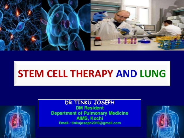 Stem Cell Therapy And Lungs Dr Tinku Joseph
