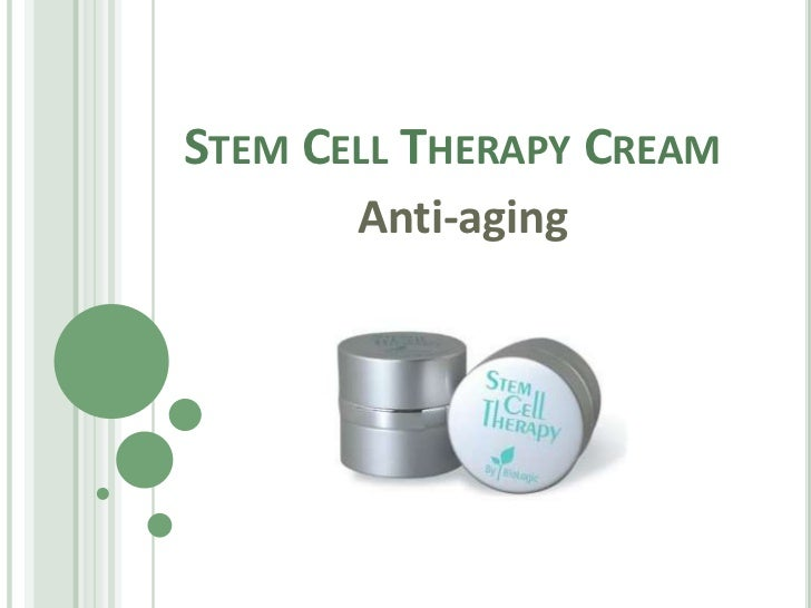 STEM CELL THERAPY CREAM       Anti-aging