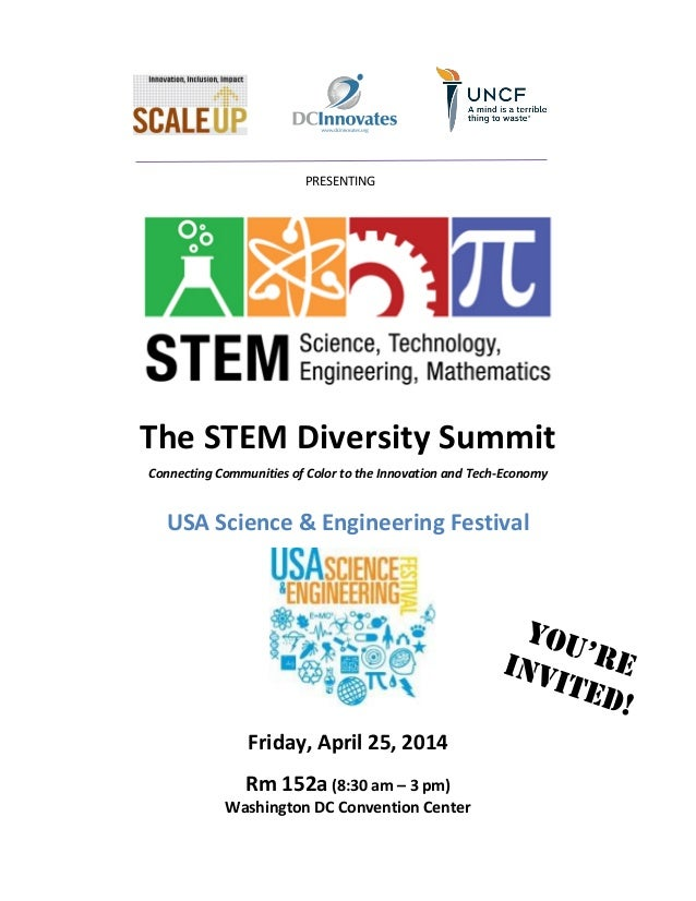 The STEM Diversity Summit Connecting Communities of Color to the Innovation and Tech-Economy USA Science & Engineering Fes...