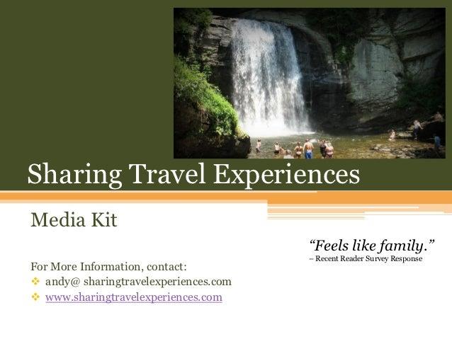 """Sharing Travel ExperiencesMedia Kit                                       """"Feels like family.""""                            ..."""