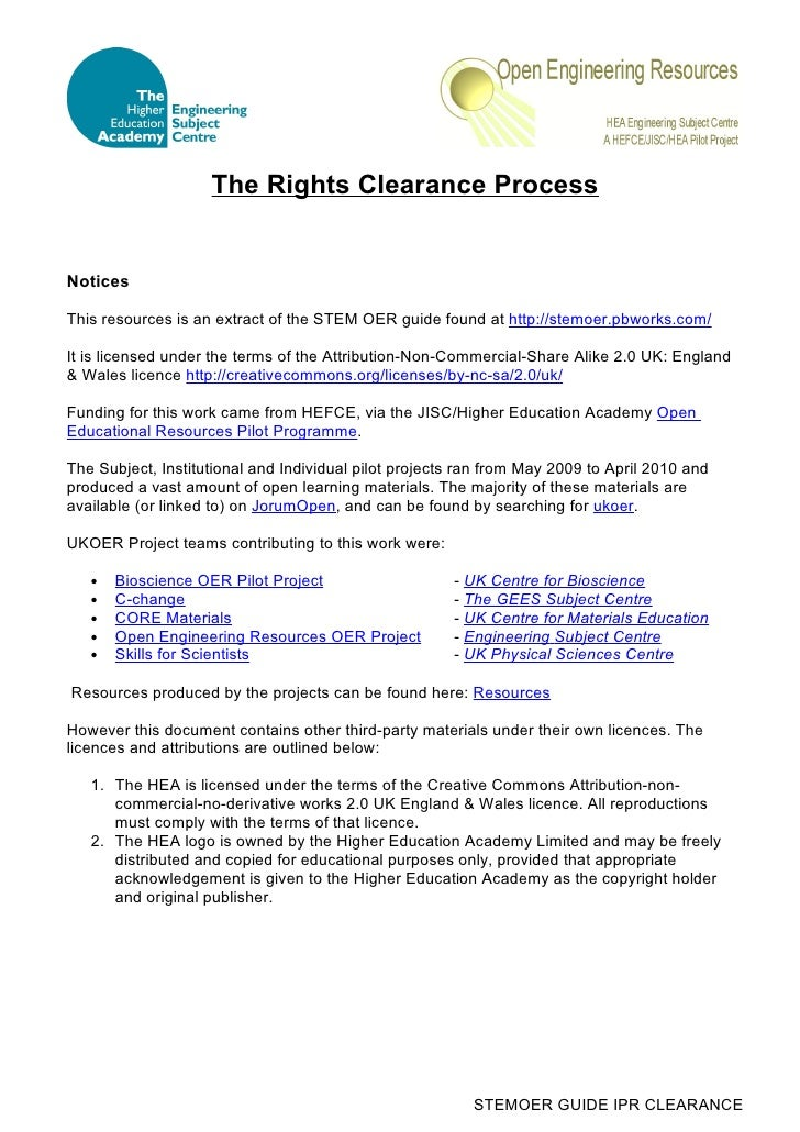 The Rights Clearance Process   Notices  This resources is an extract of the STEM OER guide found at http://stemoer.pbworks...