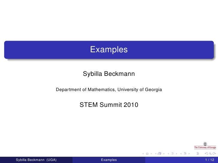 Examples                                   Sybilla Beckmann                       Department of Mathematics, University of...