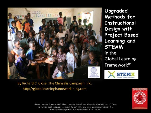 3zxnj By Richard C. Close The Chrysalis Campaign, Inc. http://globallearningframework.ning.com Global Learning Framework©,...