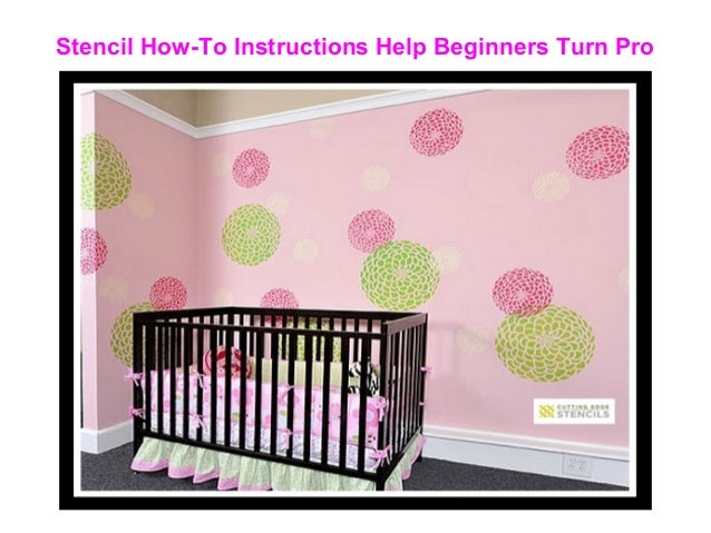 Stencil How-To Instructions Help Beginners Turn Pro