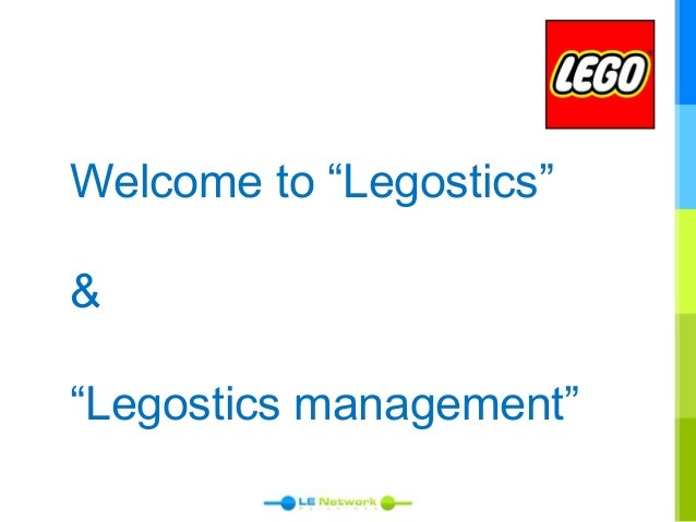 "Welcome to ""Legostics"" & ""Legostics management"""