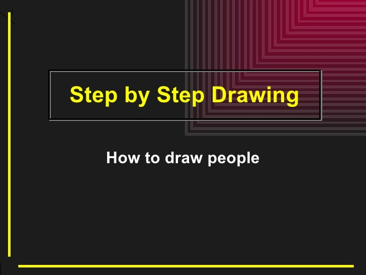 Step by Step Drawing How to draw   people