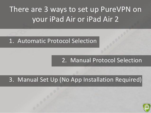 Setting up vpn on ipad air 2