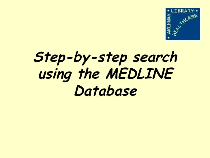 Step-by-step search using the MEDLINE Database
