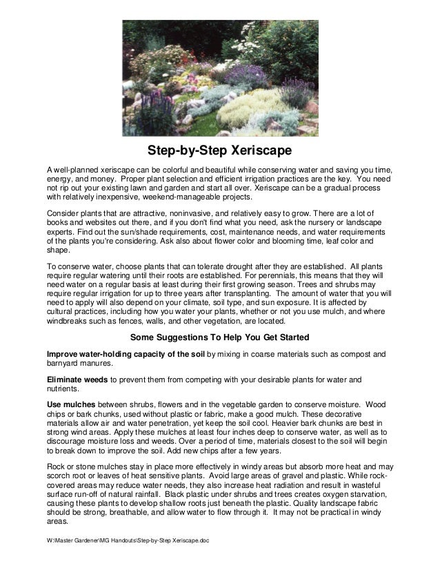 Step-by-Step XeriscapeA well-planned xeriscape can be colorful and beautiful while conserving water and saving you time,en...