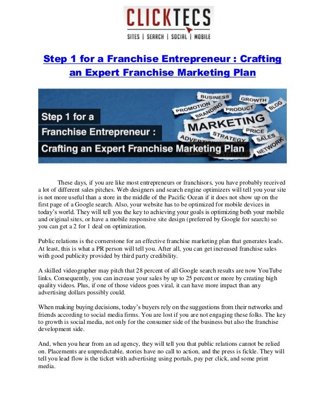 Step 1 for a Franchise Entrepreneur : Crafting an Expert Franchise Marketing Plan These days, if you are like most entrepr...
