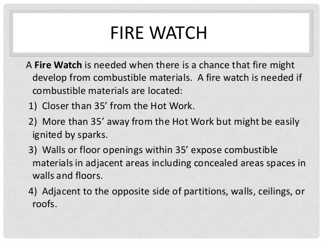 Step 3 duties and fire watch