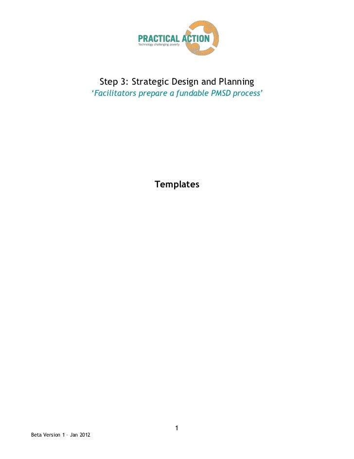 Step 3: Strategic Design and Planning                            'Facilitators prepare a fundable PMSD process'           ...
