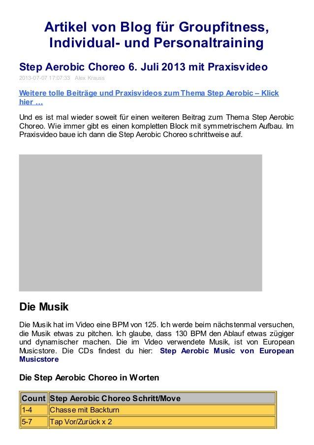 Artikel von Blog für Groupfitness, Individual- und Personaltraining Step Aerobic Choreo 6. Juli 2013 mit Praxisvideo 2013-...