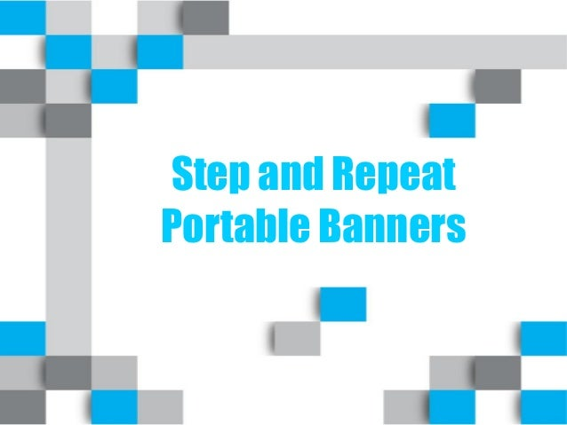 Step and Repeat Portable Banners