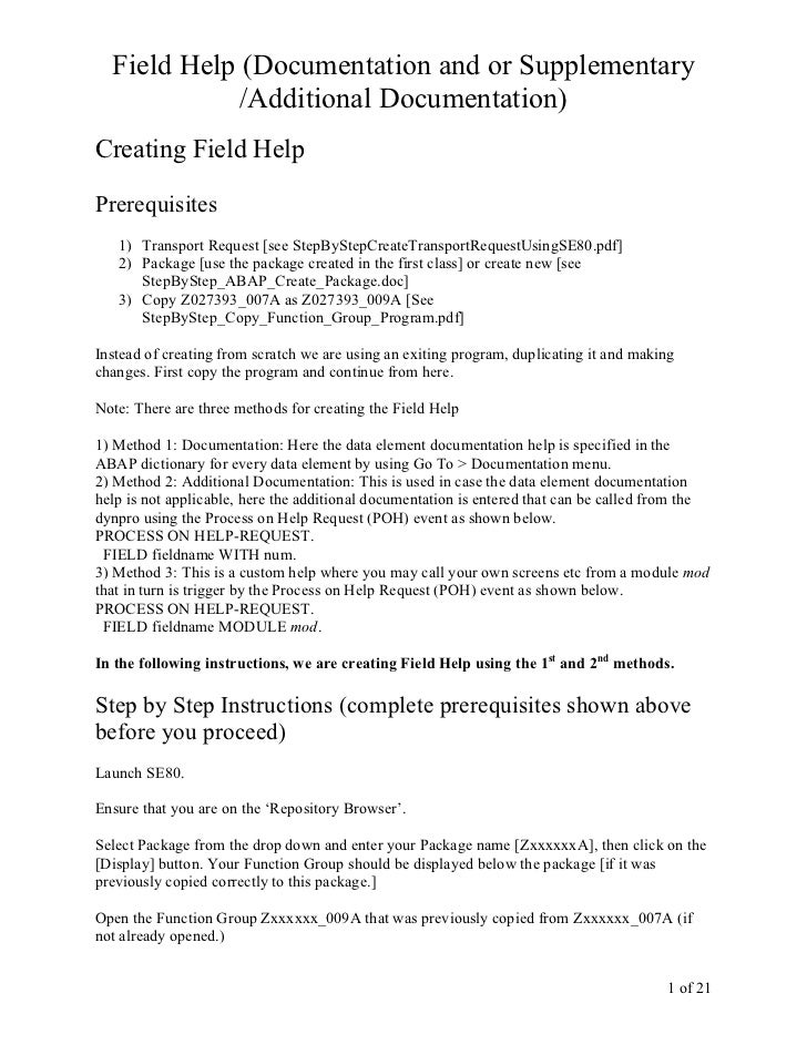 Field Help (Documentation and or Supplementary             /Additional Documentation)Creating Field HelpPrerequisites   1)...