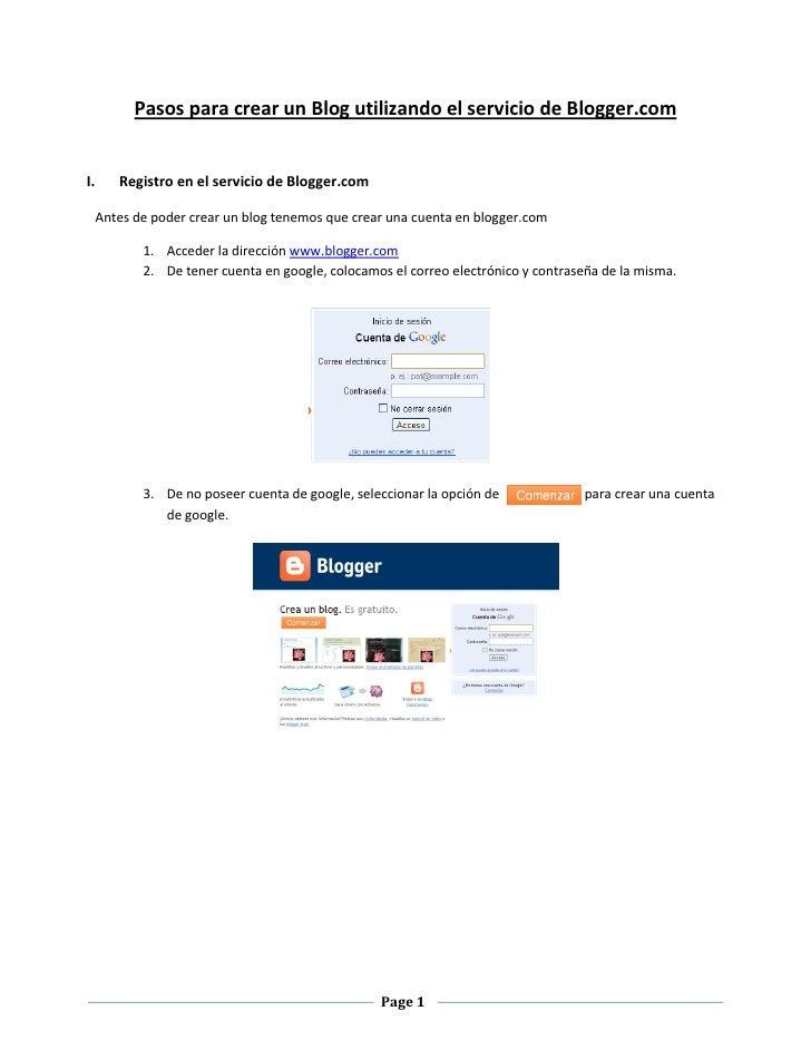Pasos para crear un Blog utilizando el servicio de Blogger.comI.      Registro en el servicio de Blogger.com     Antes de ...