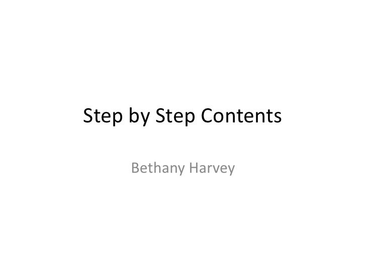 Step by Step Contents     Bethany Harvey